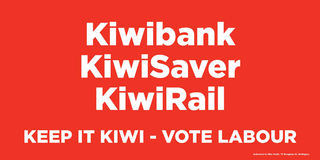 Labour - Keep it Kiwi
